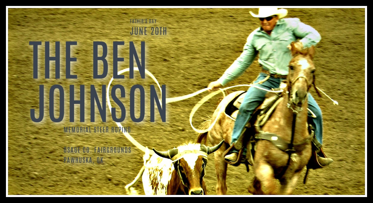 Advertisement for the Ben Johnson Memorial Steer Roping